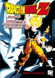 Baixar Dragon Ball Z Filme 6: Ataque! 10 Bilhões de Guerreiros Poderosos Download Grátis